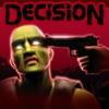 Decision - gra o zombie